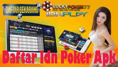 Daftar Idn Poker Apk