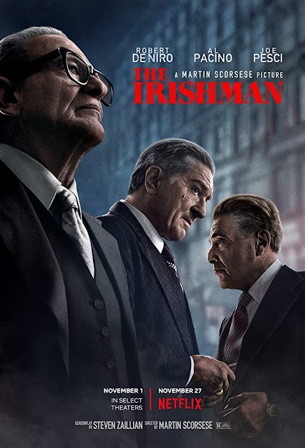 "Netflix presents ""The Irishman"" (2019) movie poster, starring Robert De Niro, Joe Pesci, Al Pacino, Anna Paquin, Jesse Plemons, Harvey Keitel, Bobby Cannavale, and Ray Romano"