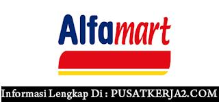 Lowongan Kerja Jawa Barat SMA SMK D3 S1 PT Alfamart  Maret 2020