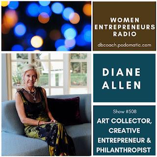 Diane Allen: Art Collector, Creative Entrepreneur & Philanthropist