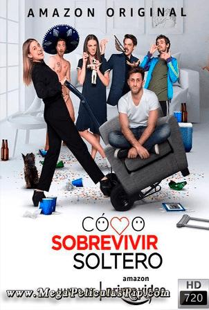 Como Sobrevivir Soltero Temporada 1 [720p] [Latino] [MEGA]