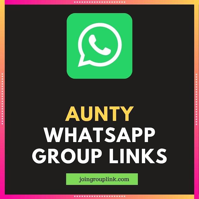 Aunty WhatsApp Groups:Join Aunty WhatsApp Group Links 2020