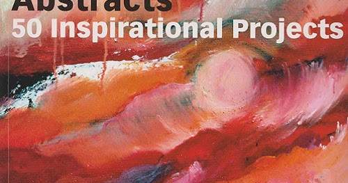 Currently Reading Abstracts 50 Inspirational Projects By Rolina Van Vliet