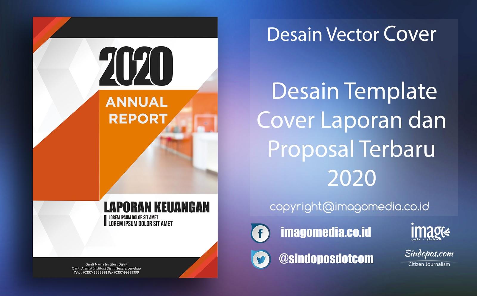 Download Desain Template Cover Laporan Dan Proposal Terbaru 2020 Imago Media Home Of Creativity
