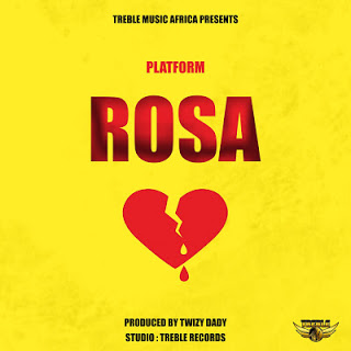 AUDIO | Platform - Rosa | Download New song