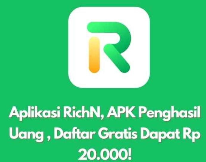 Download Aplikasi Richn Penghasil Uang