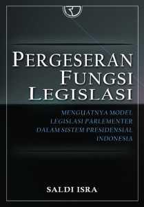 Buku Pergeseran Fungsi Legislasi Parlementer Indonesia