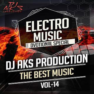 Electro Music Vol 14 Dj Aks