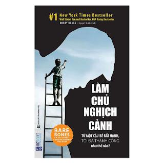Làm Chủ Nghịch Cảnh – Từ Một Cậu Bé Bất Hạnh, Tôi Đã Thành Công Như Thế Nào? ebook PDF-EPUB-AWZ3-PRC-MOBI