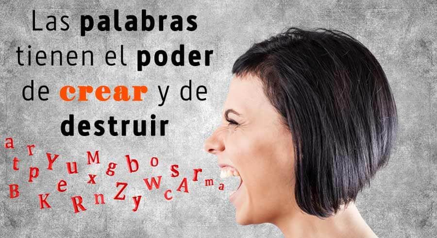 El poder  de nuestras palabras