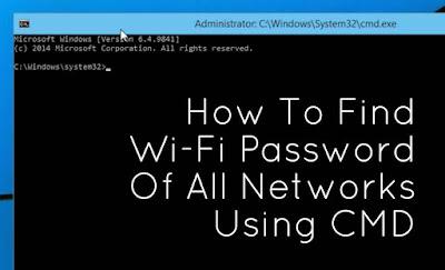 Begini Cara Mengetahui Password Wi-Fi Dengan CMD 100%, Berikut Trik Membobol Password Wi-Fi dengan mudah