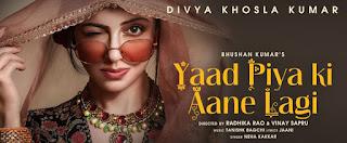 Yaad Piya Ki Aane Lagi Neha Kakkar Bollywood Lyrica, yaad piya ki aane lagi 2019, song lyrics