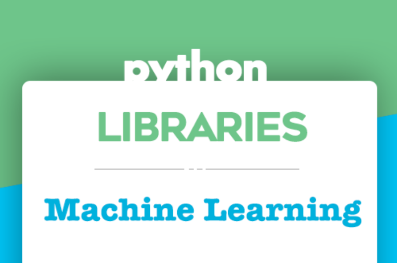 Best Python Libraries for Machine Learning