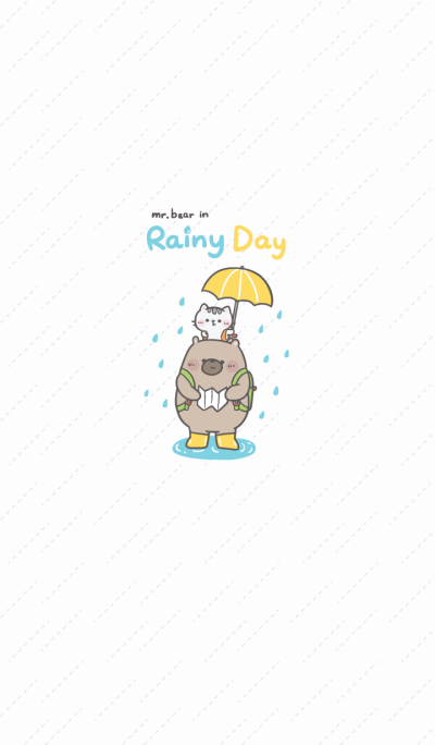 Mr. bear and his cutie cat : Rainy Day :