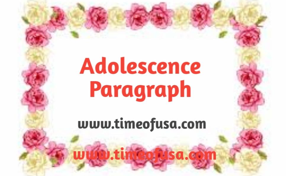 adolescence paragraph, adolescence paragraph for hsc, paragraph adolescenc,, paragraph on adolescence, adolescence paragraph for hsc with bangla meaning, paragraph about teenager, paragraph about adolescence, paragraph on teenage, paragraph adolescence for hsc, adolescence paragraph for class 11, adolescence paragraph for hsc easy, teenager paragraph, adolescence paragraph for ssc, paragraph about teenagers