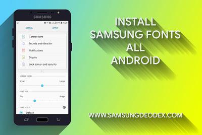 Install Samsung Fonts