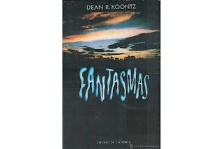 Reseña Fantasmas Dean Koontz