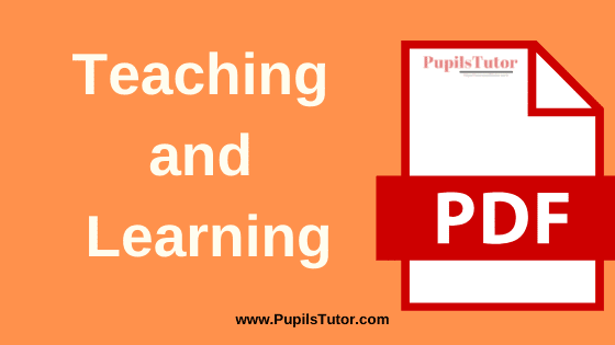 TNTEU (Tamil Nadu Teachers Education University) Teaching and Learning PDF Books, Notes and Study Material in English Medium Download Free for B.Ed 1st and 2nd Year   Learning and Teaching TNTEU Notes and Study Material in English for B.Ed 1st Year, 2nd Year and Semester 1st 2nd 3rd 4th Download Free PDF