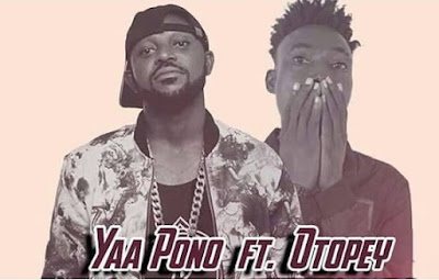 Yaa Pono ft. Otopey – Eno Easy (Produced By Dr. Ray)