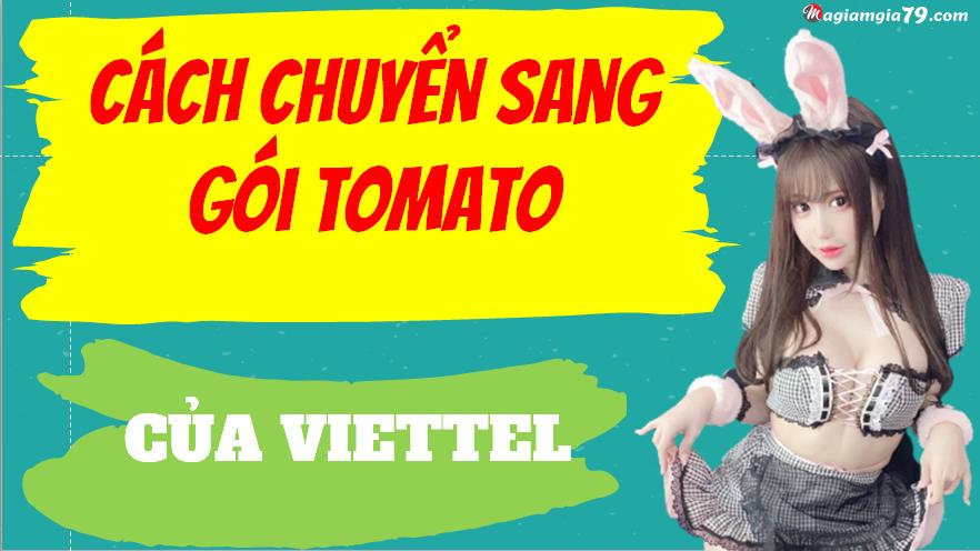 Cách chuyển gói cước sang Tomato Viettel