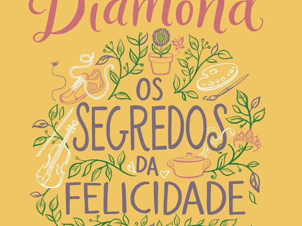 Resenha: Os Segredos da Felicidade, de Lucy Diamond e Arqueiro