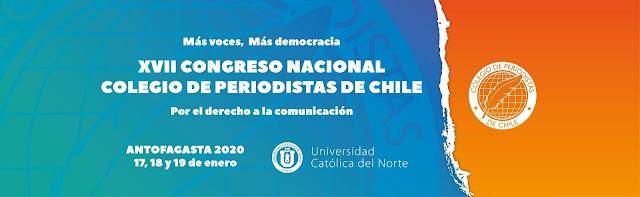 XVII Congreso Nacional del Colegio de Periodistas de Chile: Por el Derecho a la Comunicación