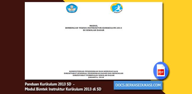 Panduan Kurikulum 2013 SD  - Modul Bimbingan Teknis Instruktur Kurikulum 2013 di SD