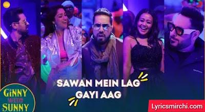 Sawan Mein Lag Gayi Aag सावन में लग गई आग Song Lyrics | Ginny Weds Sunny