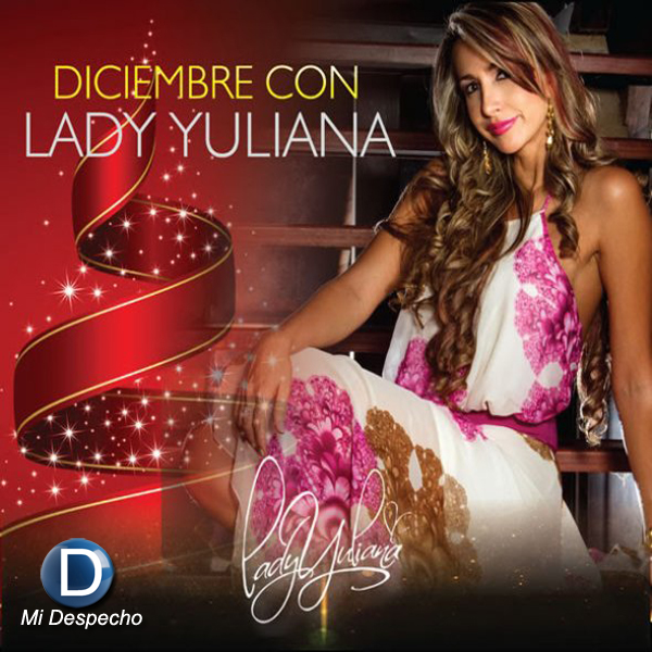 Lady Yuliana Diciembre Con Lady Yuliana
