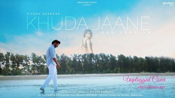 KHUDA JAANE LYRICS - Piyush Shankar   Bachna Ae Haseeno   Lyrics4songs.xyz