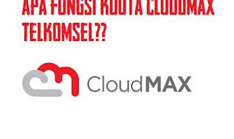 Fungsi Kuota Cloudmax Telkomsel
