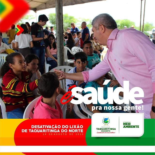 É Meio Ambiente, é Saúde para povo de Taquaritinga do Norte!