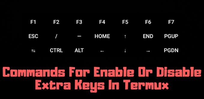 How To Enable Or Disable Extra Keys In Termux. Arrow Keys In Termux.