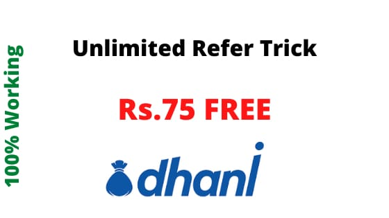 Dhani App Unlimited Refer Tricks FREE Rs.75 Recharge