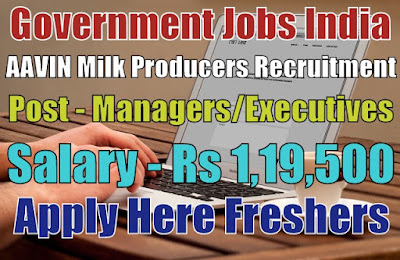 AAVIN Milk Producers Recruitment 2019