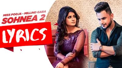 Sohnea 2 | Miss Pooja Ft. Millind Gaba | latest Punjabi song 2019