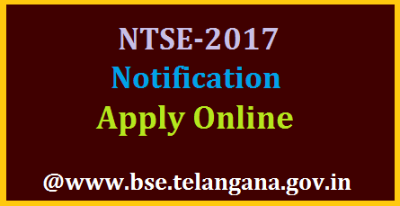 Telangana NTSE 2017 National Talent Search Exam Notification Apply Online @bse.telangana.gov.in Board of Secondary Education Telangana State is inviting Online Applications for National Talent Search Examination 2017 from SSC Students in Telangana | Apply Online for NTSE 2017 at BSE Telangana Official website www.bse.telangana.gov.in | Download Schedule Challan Form Instructions for NTSE 2017 in Telangana Kendriy Vidyalaya CBSEand ICSE students also eligible to appear this National Talent Search Examination which is going to be held on 05.11.2017 all over the Telangana Demand Draft will not be accepted. Fee should be paid through Challn only. telangana-ntse-national-talent-search-examination-notification-online-application-challan-form-bse.telangana.gov.in-download