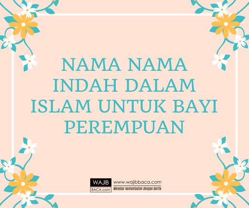 Nama Bayi Perempuan Beserta Artinya yang Islami dan Modern