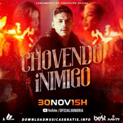 Baixar Música Chovendo Inimigo - Hungria Hip Hop Mp3