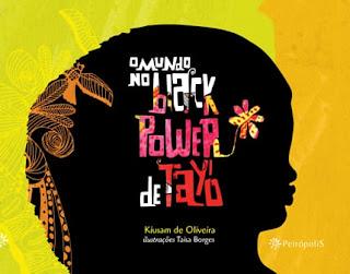 O mundo no Black Power de Tayó história  e tudo que você precisa saber.