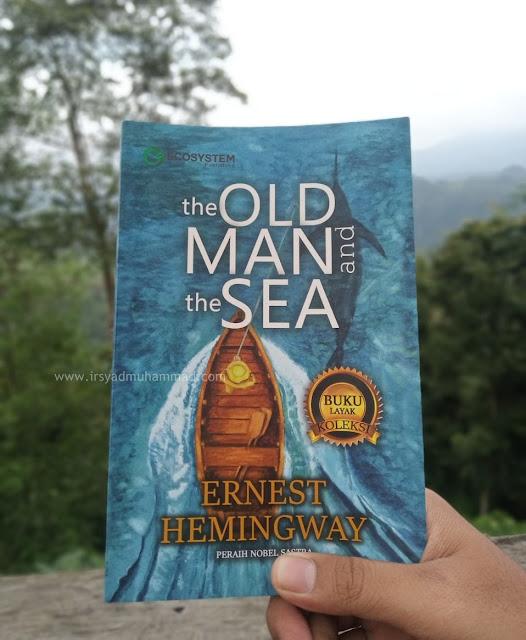 Mengulas Novel The Old Man and The Sea Karya Ernest Hemingway