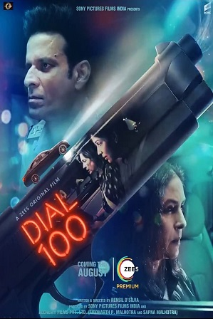Dial 100 (2021) Full Hindi Movie Download 480p 720p Web-DL