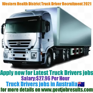 Western NSW Local Health District Truck Driver Recruitment 2021-22