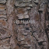 LOS PAJAROS - Los Pájaros