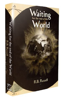 R.B. Russell - Waiting for the End of the World (PS Publishing)