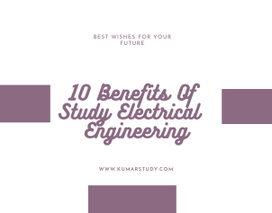 Benefits Of Study Electrical  Engineering