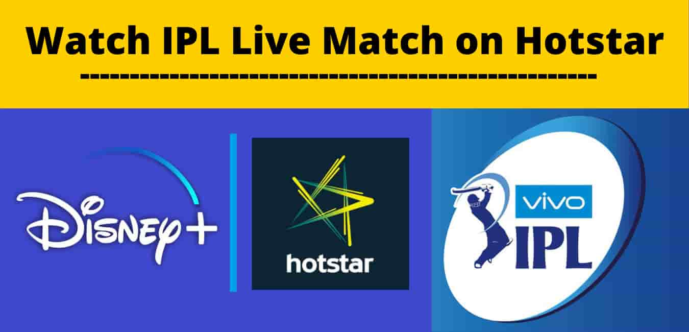 How to Watch IPL Live Match on Hotstar
