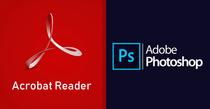 Adobe Releases Critical Security Updates for Acrobat, Reader and Photoshop CC