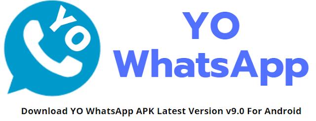 YO WhatsApp APK Latest Version v9.0 Download | Anti-Ban 2020