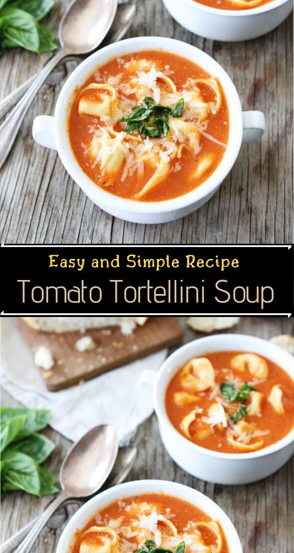 Tomato Tortellini Soup #dinnerrecipe #food #amazingrecipe #easyrecipe
